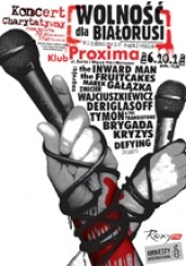 Koncert Wolność dla Białorusi // 26.10.2012 // Proxima w Warszawie - 26-10-2012