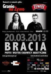 Bilety na koncert Granie Na Żywo - Bracia Piotr i Wojtek Cugowscy Akustycznie w Krakowie - 20-03-2013
