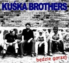 Koncert zespołu   KUŚKA BROTHERS