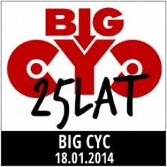 Big Cyc - finał urodzinowej trasy koncertowej w Zabrzu - 18-01-2014