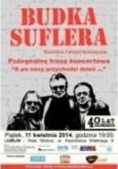 Bilety na koncert Budka Suflera gościnnie Felicjan Andrzejczak - pożegnalna  trasa koncertowa ' A po nocy przychodzi dzień...' w Lublinie - 11-04-2014