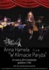 """Koncert ANNA HAMELA LIVE """"W KLIMACIE PARYŻA"""" w Kielcach - 23-03-2014"""