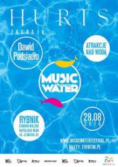 Hurts - Music & Water Festival 2016 - bilety na koncert