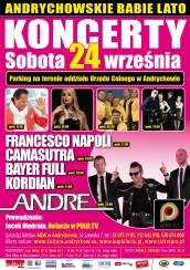 III Andrychowskie Babie Lato: Francesco Napoli, Bayer Full, Camasutra, Andre, Kordian - bilety na koncert