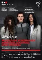 """Bilety na koncert """"Metropolis"""" w Szczecinie - 30-01-2017"""