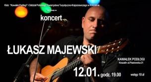 Koncert Recital Łukasza Majewskiego w Koszalinie - 12-01-2017
