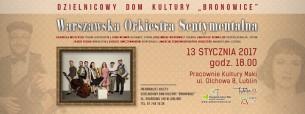 Koncert Warszawskiej Orkiestry Sentymentalnej w Lublinie - 13-01-2017