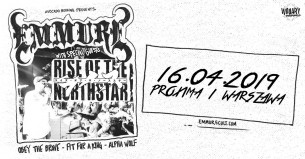 Koncert Emmure, Rise of the Northstar, Obey The Brave, Fit For A King, Alpha Wolf w Warszawie - 16-04-2019