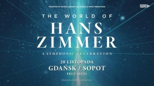 Koncert The World of Hans Zimmer w Gdańsku - 20-11-2019