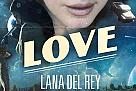 Lana Del Rey wypuściła nowy singiel!