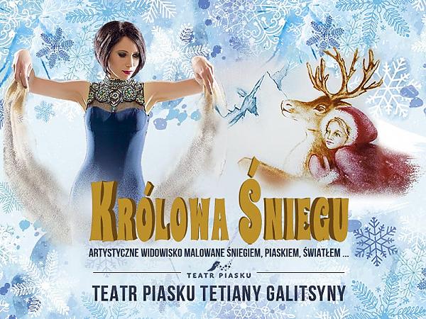 duża zniżka niesamowity wybór najlepiej sprzedający się Teatr Piasku Tetiany Galitsyny, Spektakl Królowa Śniegu w ...