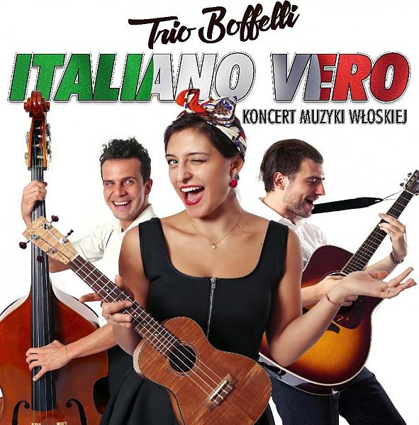 Italiano Vero - Karnawałowy koncert muzyki włoskiej w wykonaniu Trio Boffelli @ ul. Nowy Świat 28 - 30
