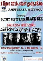 Strachy Na Lachy - Zagrają: OUT FLY, RASTY RAIN, BLACK BEE. Gwiazda wieczoru: STRACHY NA LACHY !!! - bilety na koncert