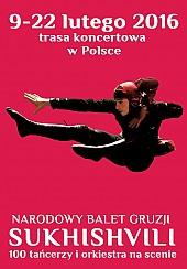 """Bilety na spektakl Narodowy Balet Gruzji """"Sukhishvili"""" - Bydgoszcz - 14-02-2017"""