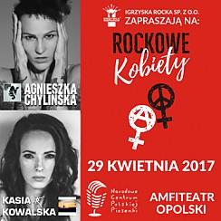 Rockowe Kobiety: Agnieszka Chylińska, Kasia Kowalska - bilety na koncert