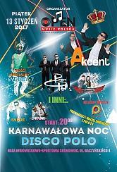 Bilety na koncert Karnawałowa Noc Disco Polo - Zenon Martyniuk zespół AKCENT, POWER  PLAY, SYDNEY-7, ANDRE, BASTA, DOXXX i inne.  w Sosnowcu - 13-01-2017