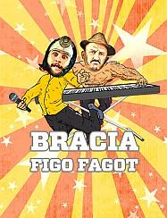 Bilety na koncert Bracia Figo Fagot w Zabrzu - 18-02-2017