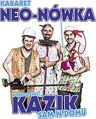 Bilety na kabaret Neo-Nówka - Kazik sam w domu w Zabrzu - 29-10-2017