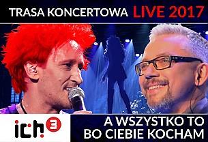 Bilety na koncert Ich Troje - A Wszystko To Bo Ciebie Kocham Tour w Zabrzu - 25-02-2017