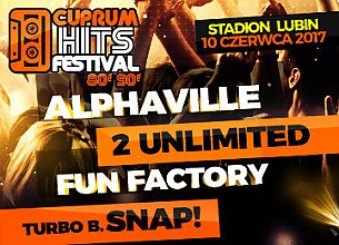 Bilety na Cuprum Hits Festival - Alphaville, 2Unlimited, Fun Factory