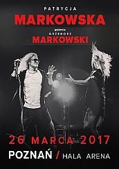 Bilety na koncert Patrycja i Grzegorz Markowscy w Poznaniu - 26-03-2017