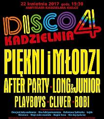 Bilety na koncert Disco Kadzielnia 4 w Kielcach - 22-04-2017