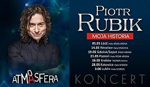 Piotr Rubik - ATMASFERA PIOTR RUBIK - Moja Historia! - bilety na koncert