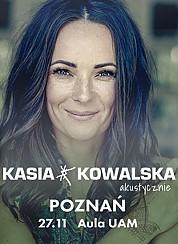 Bilety na koncert Kasia Kowalska akustycznie w Poznaniu - 27-11-2017