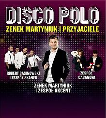 Bilety na koncert Zenek i Przyjaciele - Zenek Martyniuk, Robert Sasinowski i Zespół Skaner oraz Zespół Casanowa w Sanoku - 22-04-2017