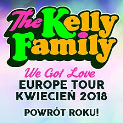 The Kelly Familly - We Got Love – LIVE 2018 - bilety na koncert