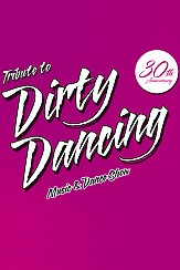 Bilety na koncert Tribute to Dirty Dancing - Music & Dance Show . w Świnoujściu - 26-07-2017