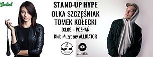 Bilety na kabaret STAND-UP HYPE | Olka Szczęśniak & Tomek Kołecki w Poznaniu - 03-09-2017