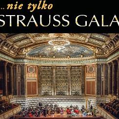 Bilety na koncert Nie tylko Strauss... Gala w Krakowie - 03-12-2018