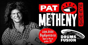 "Bilety na koncert Drums Fusion 2020: Pat Metheny ""Side Eye"" with James Francies & Marcus Gilmore w Bydgoszczy - 04-06-2021"