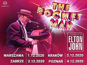 Bilety na koncert The Rocket Man, a tribute to Sir Elton John w Zabrzu - 05-12-2020