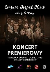 "Bilety na koncert Empire Gospel Choir - Premiera Płyty ""Glory to Glory"" w Gdańsku - 27-02-2021"